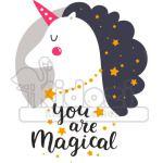You are magical Unicorn