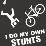 I Do My Own Stunts Cycling