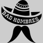 Bad Hombre Bandito