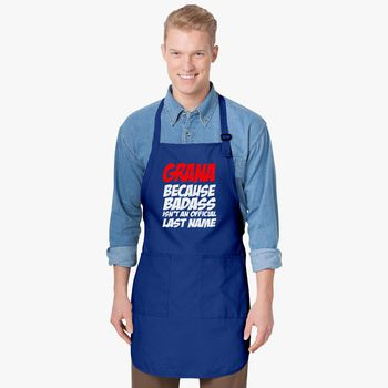Grana Because Badass Is Not An Official Last Name Apron - Kidozi com
