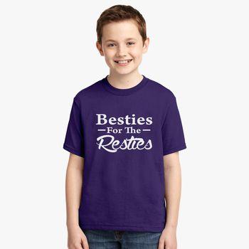Besties for the resties, bestie matching, womens girls friends bff  friendship popular new sisters Youth T-shirt - Kidozi com