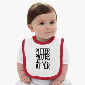 Pitter patter let's get at er Baby Bib - Kidozi com