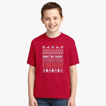 Nurse Christmas Sweater.Don T Be Tachy Nurse Ugly Christmas Sweater Youth T Shirt Kidozi Com