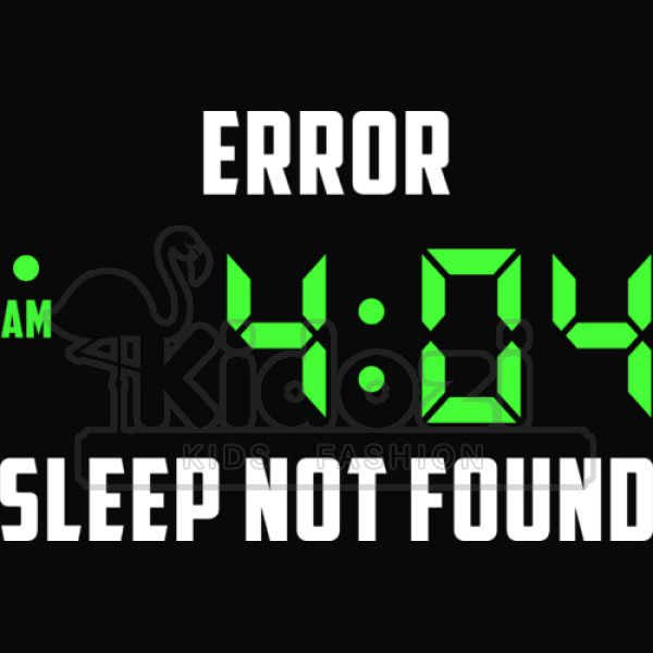 Cute Roblox Hoodie Codes Sleep Not Found Error Code 404 Kids Hoodie Kidozi Com