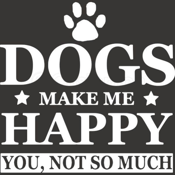 fe235d256 DOGS make me happy T-Shirt, Dog lover, Animal lover, pet shirt Men's ...
