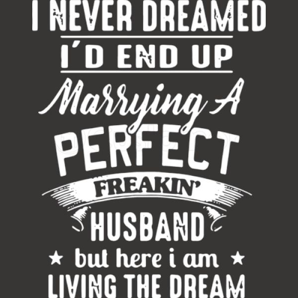 7bd209d850a I Never Dreamed I d End Up Marrying A Perfect Freakin Husband But ...