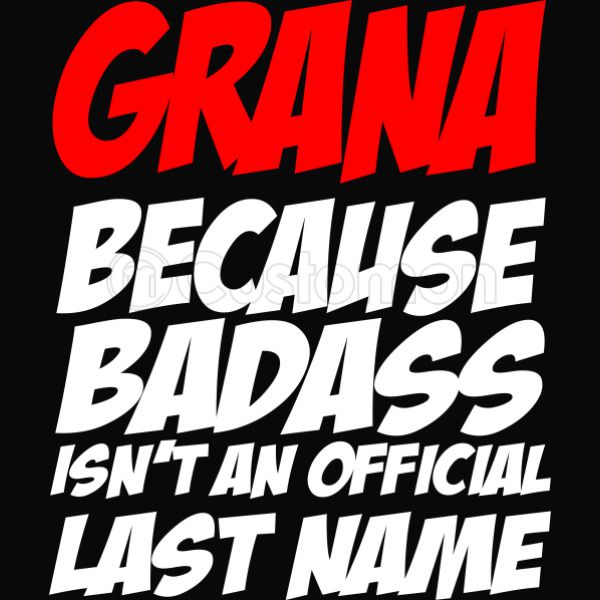 Grana Because Badass Is Not An Official Last Name iPhone 6/6S Case -  Kidozi com