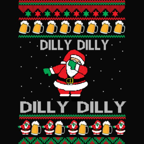 dilly dilly santa dilly dilly ugly christmass sweater