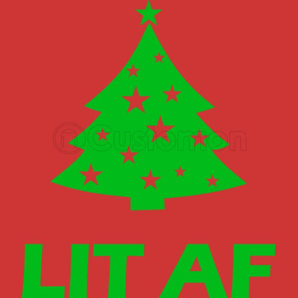 abe115e8073 Lit AF Christmas Tree Toddler T-shirt ...