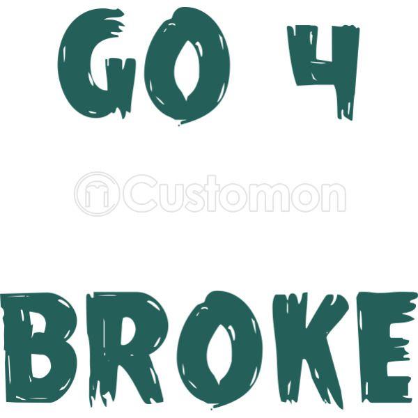 3c05328c3 Go 4 Broke Baby Onesies | Kidozi.com