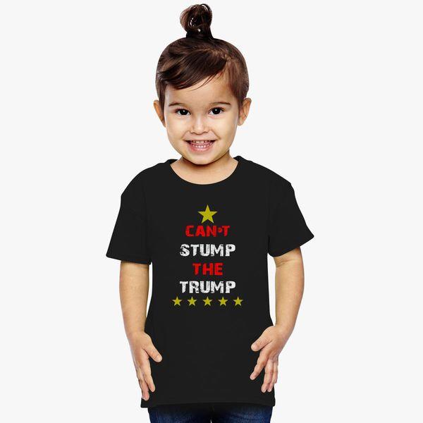 5bdb9181450135 Cant Stump The Trump Toddler T-shirt