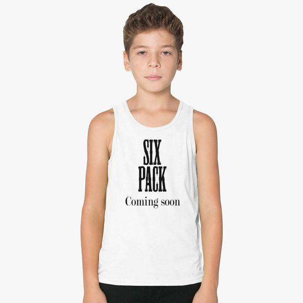 Six Pack Coing Soon Kids Tank Top Kidozi Com
