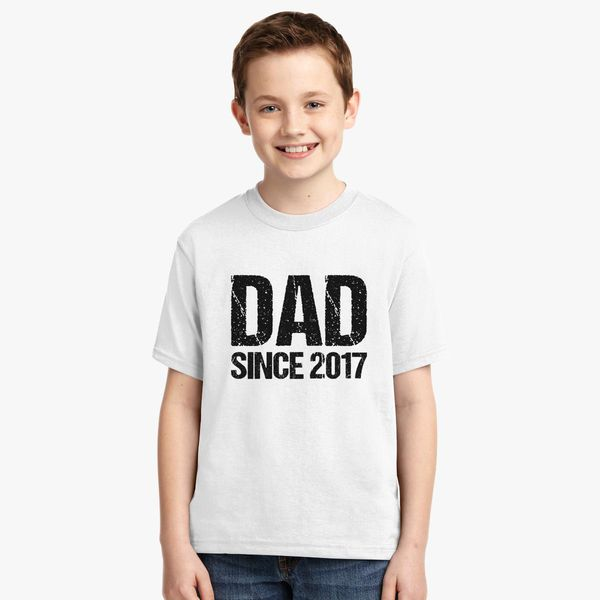 d06937948 Dad Since 2017 Youth T-shirt | Kidozi.com