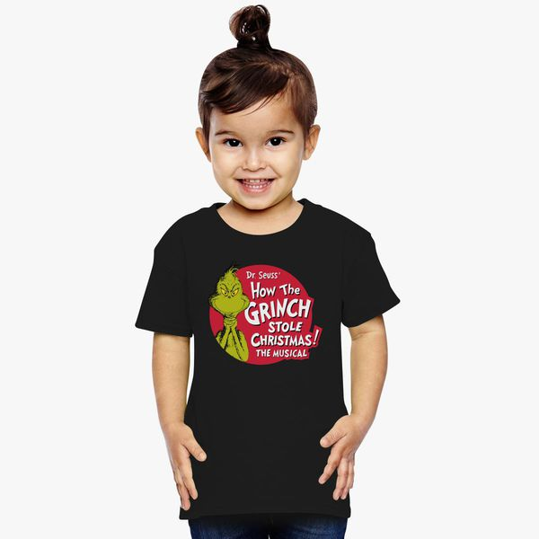 Dr Seuss How The Grinch Stole Christmas The Musical Toddler T Shirt