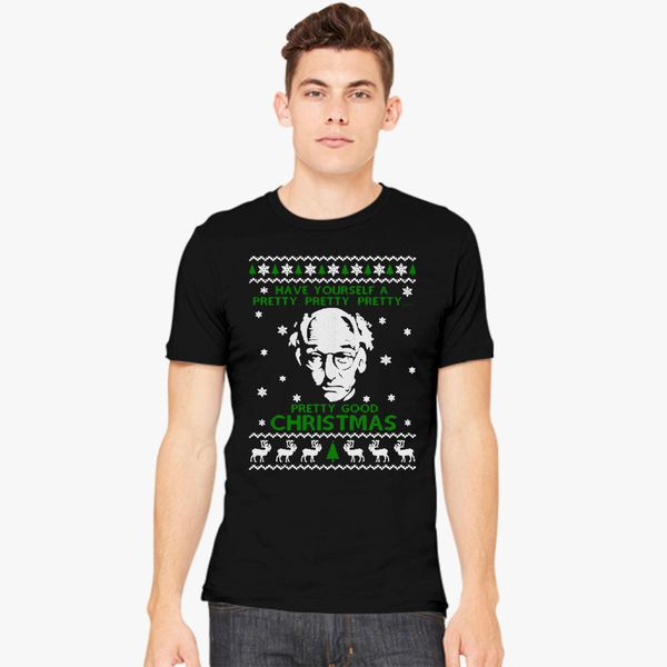 Larry David Pretty Good Christmas Ugly Sweater Mens T Shirt