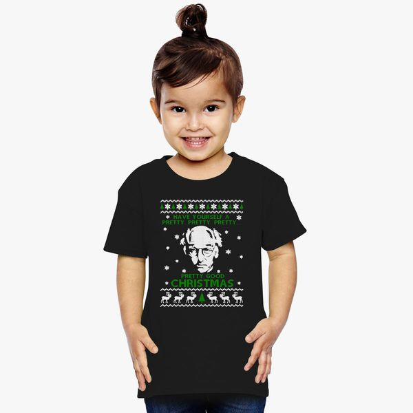 Larry David Pretty Good Christmas Ugly Sweater Toddler T Shirt