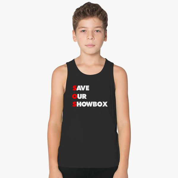 2075b855464 SAVE OUR SHOWBOX Kids Tank Top +more