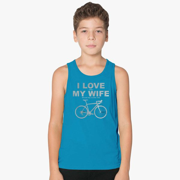 7d00c35c406c9e I Love When My Wife Lets Me Buy Another Bike Kids Tank Top