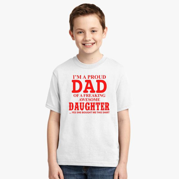 3a3dee1a I'm A Proud Dad of A Freaking Awesome Daughter Youth T-shirt | Kidozi.com