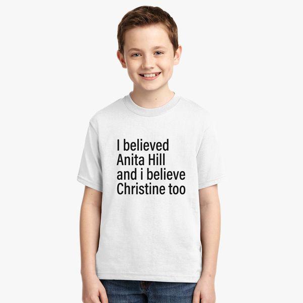 5ef1e075e I Believed Anita Hill And I Believe Christine Too Youth T-shirt | Kidozi.com