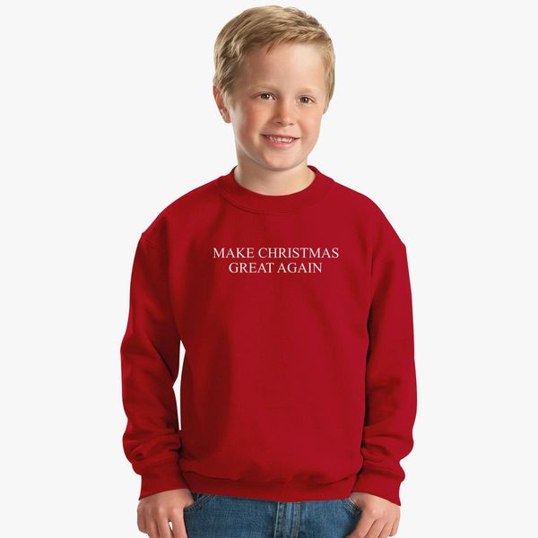 make christmas great again kids sweatshirt kidozicom