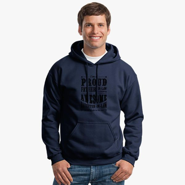 ded31609 I'm A Proud Father In Law Of A Freaking Awesome Daughter In Law Unisex  Hoodie | Kidozi.com