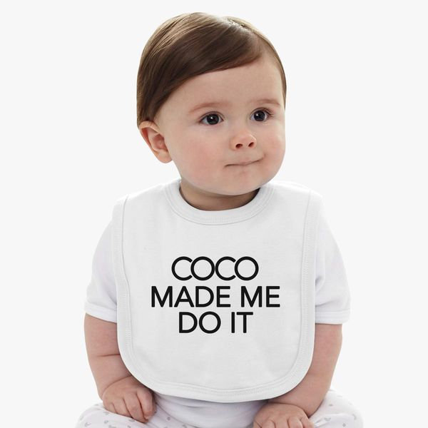 0536bae9 Coco Made Me Do It inspired logo Baby Bib | Kidozi.com