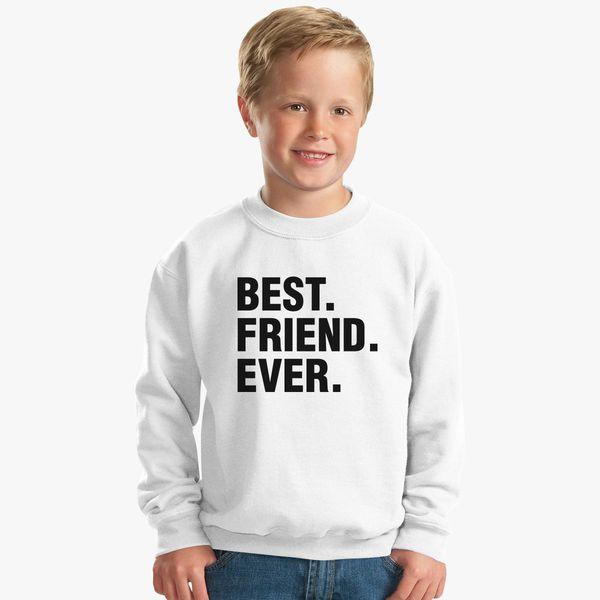 6de7567d Best Friend Ever Father's Day Gift Funny Kids Sweatshirt | Kidozi.com