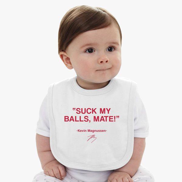 Suck my balls mate! (Magnussen) Baby Bib | Kidozi.com