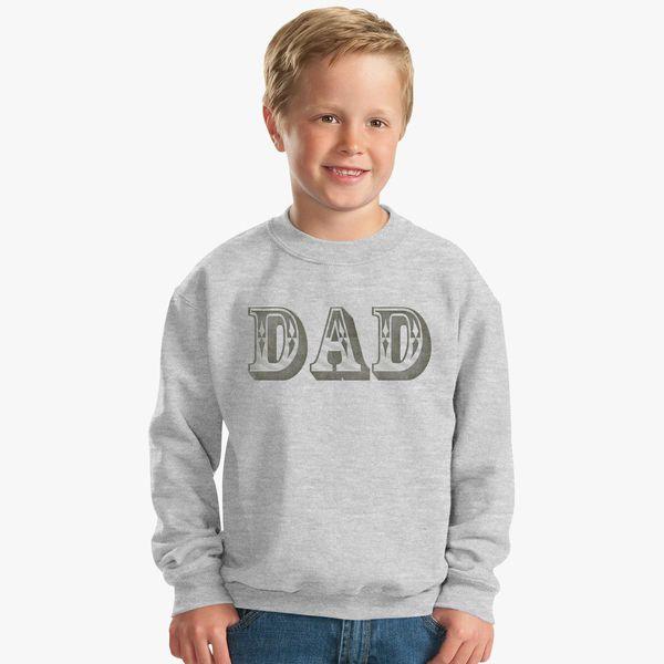 2f7846ac Dad Kids Sweatshirt | Kidozi.com