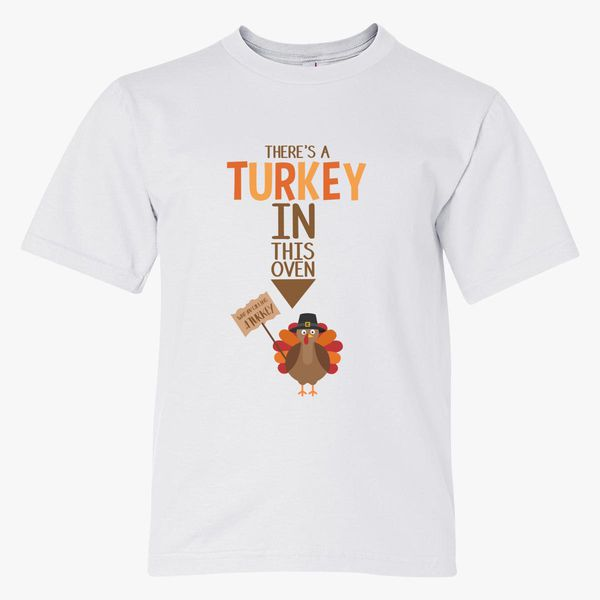 8130c58d There's a Turkey in this Oven Youth T-shirt   Kidozi.com