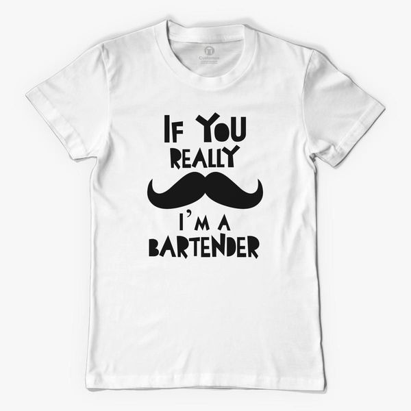 d2a9a4862 If You Really Mustache I'm A Bartender black Men's T-shirt | Kidozi.com