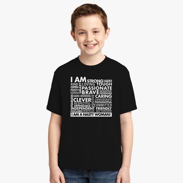 be8109c9a I am Strong - I am a Nasty Woman Youth T-shirt   Kidozi.com