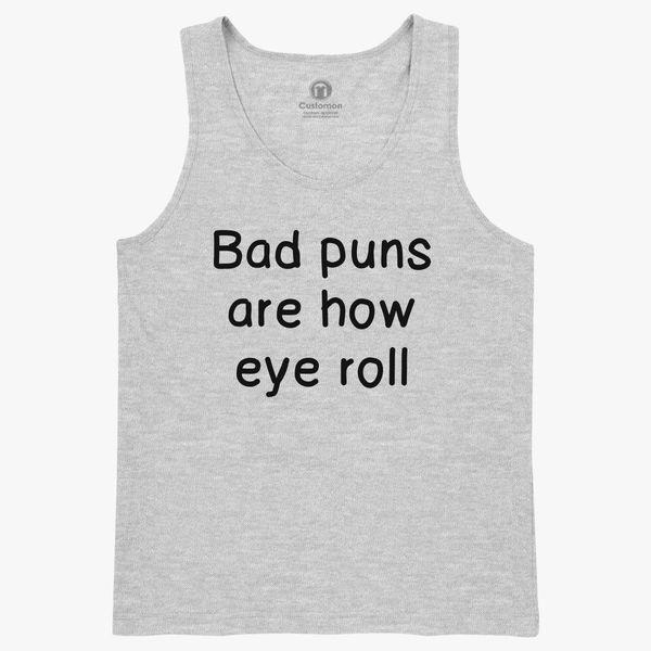 Bad Puns Are How Eye Roll Kids Tank Top   Kidozi com