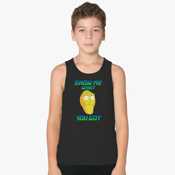 fe09445f53 SHOW ME WHAT YOU GOT Kids Tank Top +more