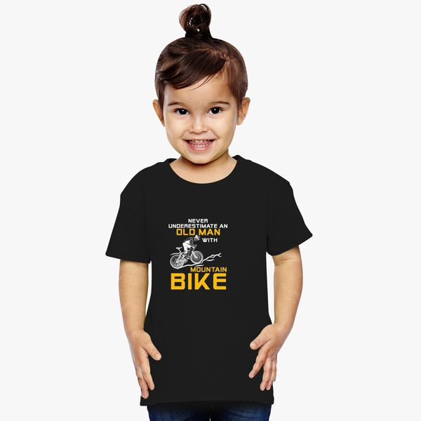 31a57c70 Never Underestimate An Old Man With A Mountain Bike - Funny Bike Toddler T- shirt +more