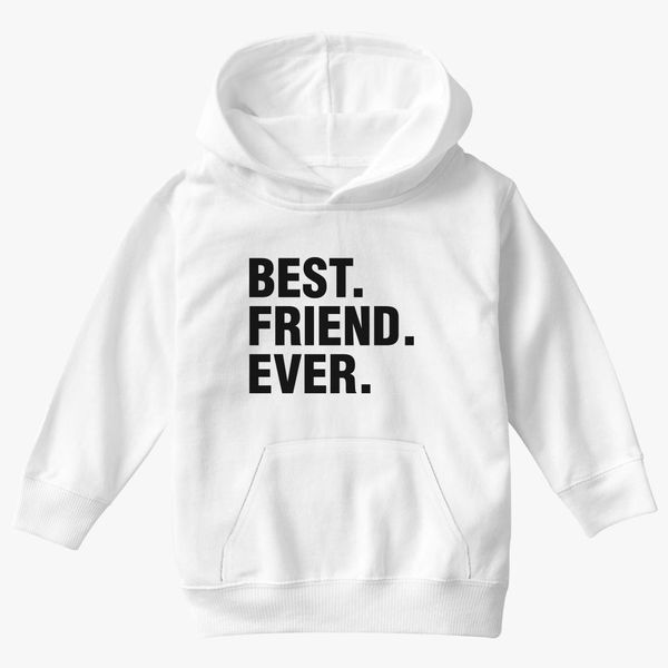 f5d7fc7b Best Friend Ever Father's Day Gift Funny Kids Hoodie | Kidozi.com